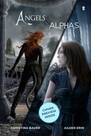Angels & Alphas ebook by Aileen Erin,Christina Bauer