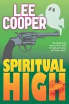 Spiritual High ebook by Lee Cooper