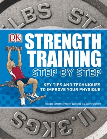 Strength Training Step by Step ebook by DK