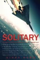 Solitary ebook by Giora Romm