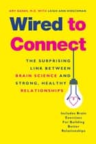 Wired to Connect ebook by Amy Banks,Leigh Ann Hirschman,Daniel Siegel