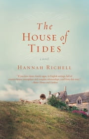 The House of Tides ebook by Hannah Richell