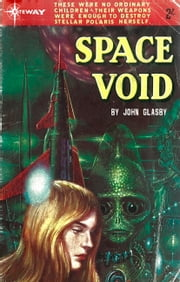 Space Void ebook by John Glasby,Victor La Salle