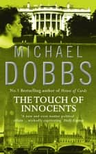 The Touch of Innocents ebook by Michael Dobbs