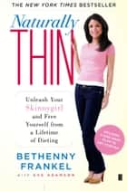 Naturally Thin ebook by Bethenny Frankel,Eve Adamson