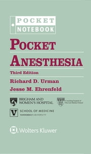 Pocket Anesthesia ebook by Richard D. Urman,Jesse M. Ehrenfeld