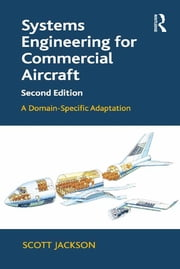 Systems Engineering for Commercial Aircraft ebook by Scott Jackson