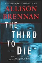 The Third to Die - A Novel ebook by Allison Brennan