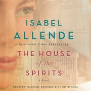 The House of the Spirits - A Novel audiobook by Isabel Allende