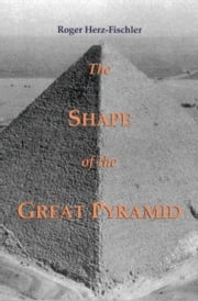 The Shape of the Great Pyramid ebook by Roger Herz-Fischler