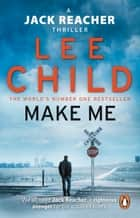 Make Me - (Jack Reacher 20) ebook by