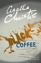 Black Coffee (Poirot) ebook by Agatha Christie, Charles Osborne