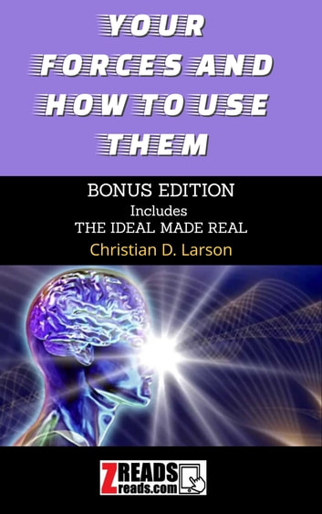 YOUR FORCES AND HOW TO USE THEM - Bonus Edition 電子書 by CHRISTIAN D. LARSON,James M. Brand