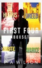 First Four - A Charity Deacon Box Set ebook by P A Wilson
