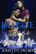 Imagine With Me ebook by