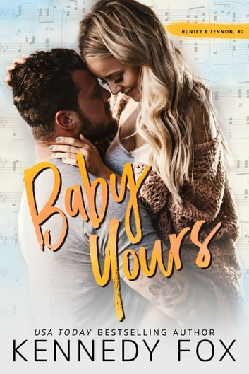 Baby Yours ebook by Kennedy Fox