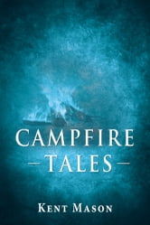 Campfie Tales ebook by Kent Mason