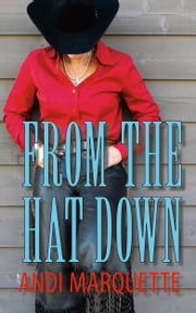 From the Hat Down ebook by Andi Marquette