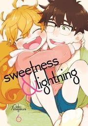 Sweetness and Lightning - Volume 6 ebook by Gido Amagakure
