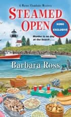 Steamed Open eBook by Barbara Ross