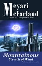 Mountainous Stretch of Wind ebook by Meyari McFarland