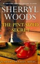 The Pint-Sized Secret ebook by Sherryl Woods