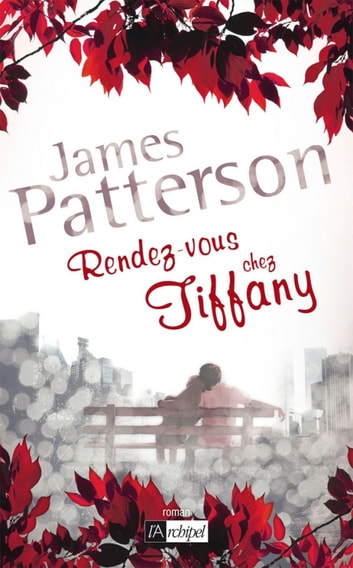 Rendez-vous chez Tiffany ebook by James Patterson