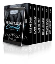 Bridgewater County Boxed Set - Books 1 - 6 ebook by Vanessa Vale