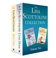 The Lisa Scottoline Collection: Volume 2 - Come Home, Don't Go ebook by Lisa Scottoline