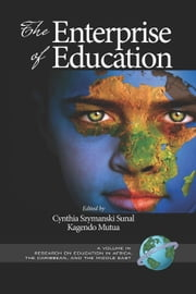 The Enterprise of Education ebook by Kagendo Mutua,Cynthia Szymanski Sunal