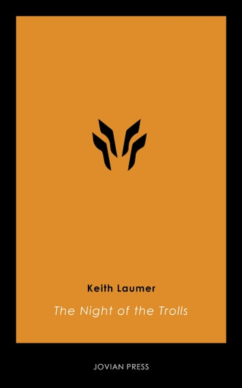 The Night of the Trolls ebook by Keith Laumer