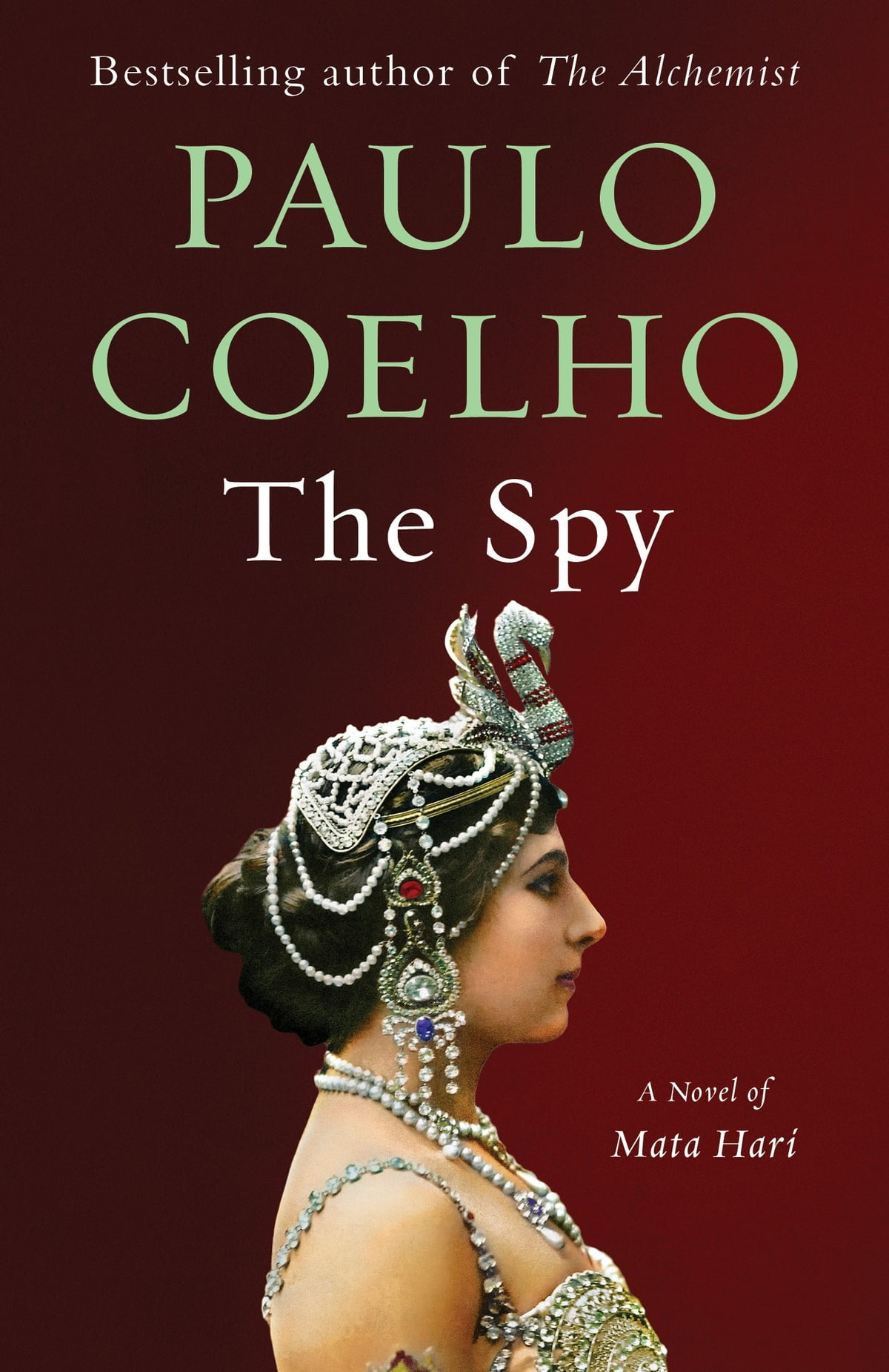 The Spy  A Novel Ebook By Paulo Coelho