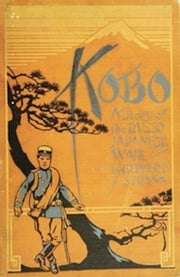 Kobo (Illustrated) ebook by Herbert Strang