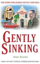 Gently Sinking eBook by Mr Alan Hunter