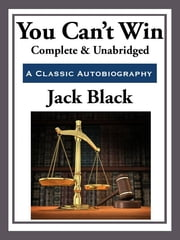 You Can't Win ebook by Jack Black