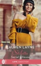 Stiletto (Tome 2) - Serial killeuse ebook by Lauren Layne, Tiphaine Scheuer