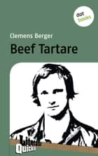 Beef Tartare - Literatur-Quickie - Band 40 ebook by Clemens Berger