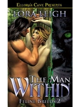The Man Within (Feline Breeds, Book Two) ebook by Lora Leigh