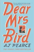 Dear Mrs Bird ebook by AJ Pearce