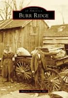 Burr Ridge ebook by Sharon L. Comstock Ph.D.