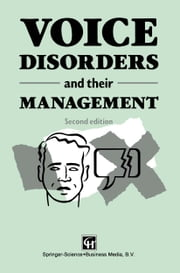 Voice Disorders and their Management ebook by Margaret Fawcus