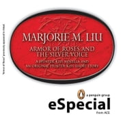 Armor of Roses and The Silver Voice - A Hunter Kiss Novella and an Original Hunter Kiss Short StoryA Penguin eSpecial from Ace ebook by Marjorie M. Liu