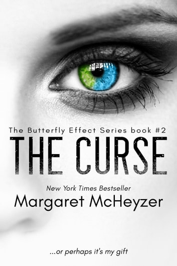 The Curse: The Butterfly Effect, Book 2. ebook by Margaret McHeyzer