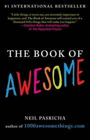 The Book of Awesome ebook by Neil Pasricha
