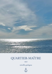 Quartier Maître eBook by Mireille Gealageas