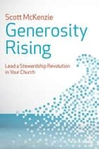 Generosity Rising ebook by Scott McKenzie