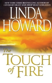 The Touch Of Fire ebook by Linda Howard