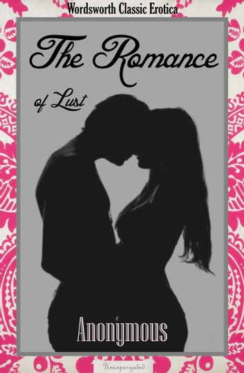 The Romance of Lust ebook by Anonymous Author