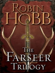 The Farseer Trilogy 3-Book Bundle - Assassin's Apprentice, Royal Assassin, Assassin's Quest ebook by Robin Hobb