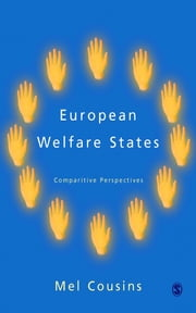 European Welfare States - Comparative Perspectives ebook by Mel Cousins